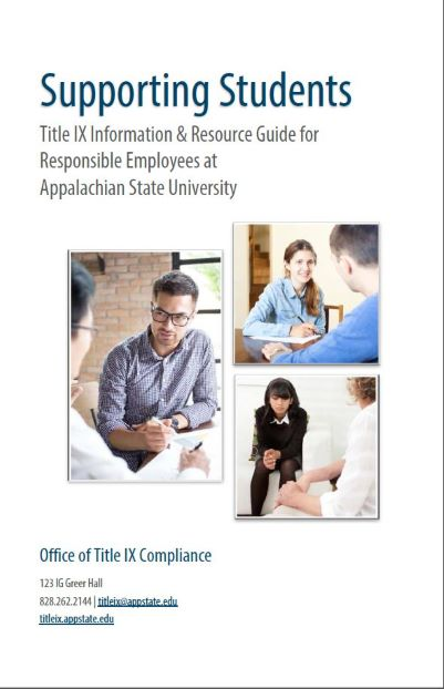 Supporting Students Title IX Information and Resource Guide for Responsible Employees at Appalachian State University